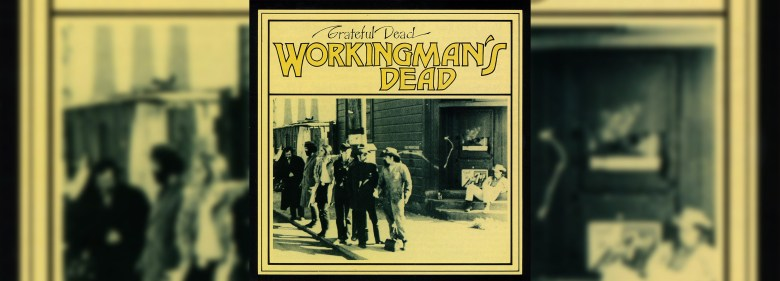 workingman's dead header