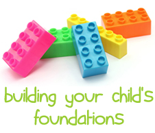 building your child's foundations