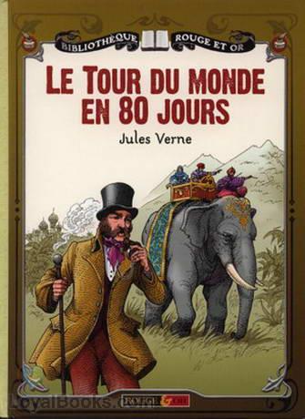 Le Tour Du Monde En Quatre-vingts Jours : monde, quatre-vingts, jours, Monde, Quatre-vingts, Jours, Jules, Verne, French, Loyal, Books