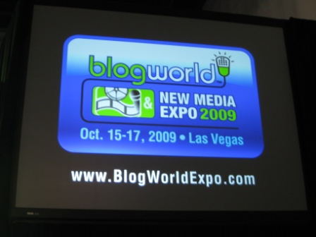 BlogWorld New Media Expo 2009, Las Vegas Convention Center