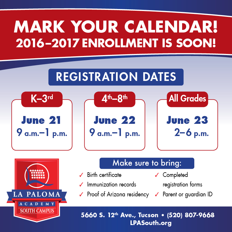 Registration Dates La Paloma Academy South Tucson Charter School