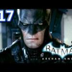 #17【PS4日本語】バットマン アーカムナイト ストーリー実況! BATMAN arkham knight[ゲーム実況byカーソンLee]