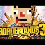 #6【全クリ後】 PC版ボーダーランズ3をやりまくる![ゲーム実況byさかなgame&何か]