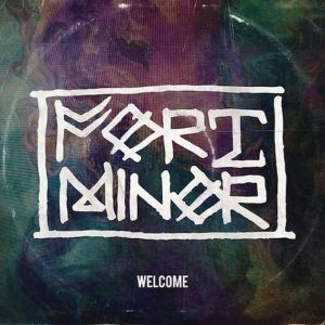 Fort Minor - Welcome - artwork