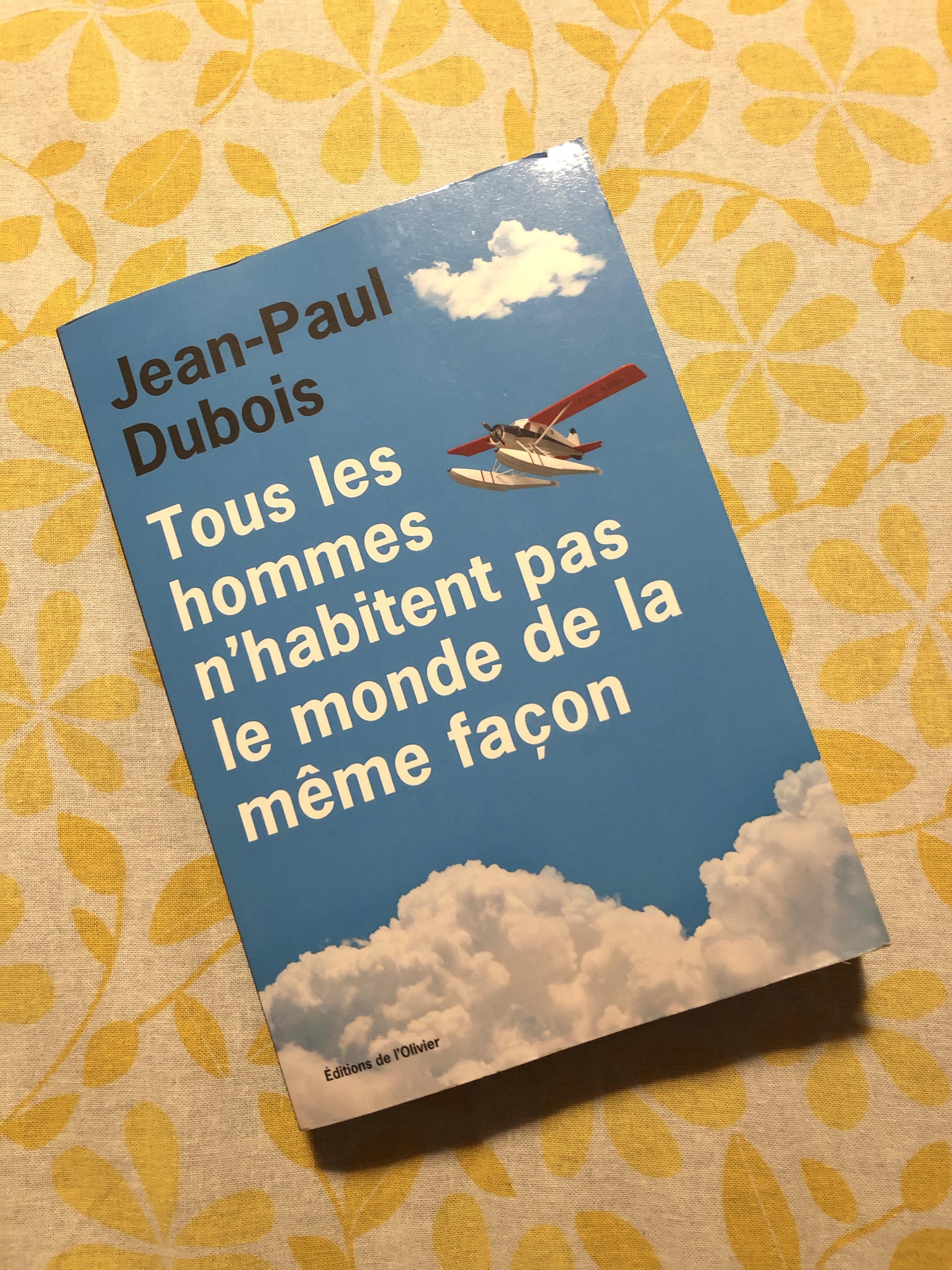 Jean Paul Dubois Tous Les Hommes : dubois, hommes, Hommes, N'habitent, Monde, Même, Façon, Jean-Paul, Dubois, Narre, Livre