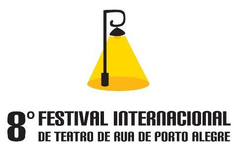 8ªEdiçãodoFestivalInternacionaldeTeatrodeRuadePortoAlegre