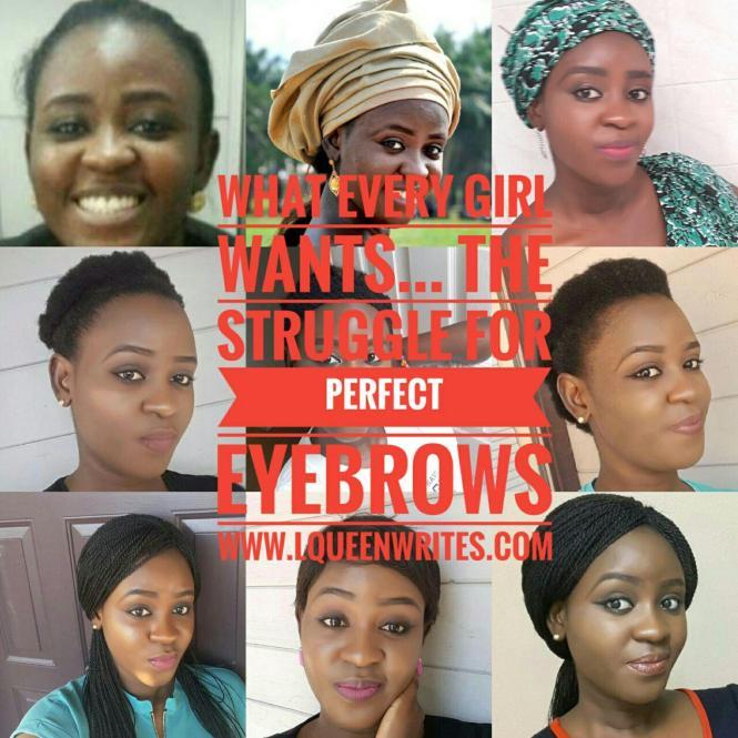 Tolu L'queen Oluwaseyi-Daniel the perfect eyebrows lqueenwrites