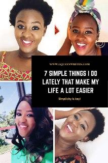 7 simple things that make life easier- lqueenwrites