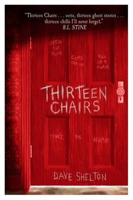 Thirteen Chairs by Dave Shelton  Buy Books at
