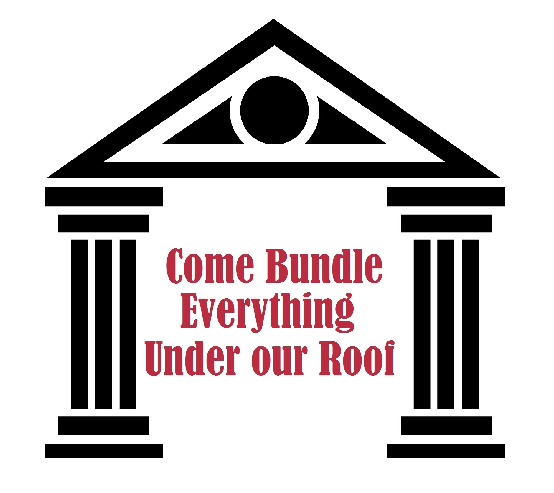 "The words ""come bundle everything under our roof"" under a Greek style roof and pillars"
