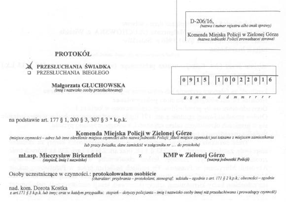 Protokół przesłuchania Małgorzaty Głuchowskiej w Komendzie Miejskiej Policji w Zielonej Górze 10 lutego 2016