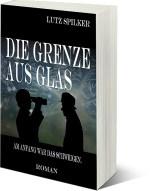 """""""Am Anfang war das Schweigen"""" aus dem Zyklus """"Die Grenze aus Glas"""" von Lutz Spilker"""