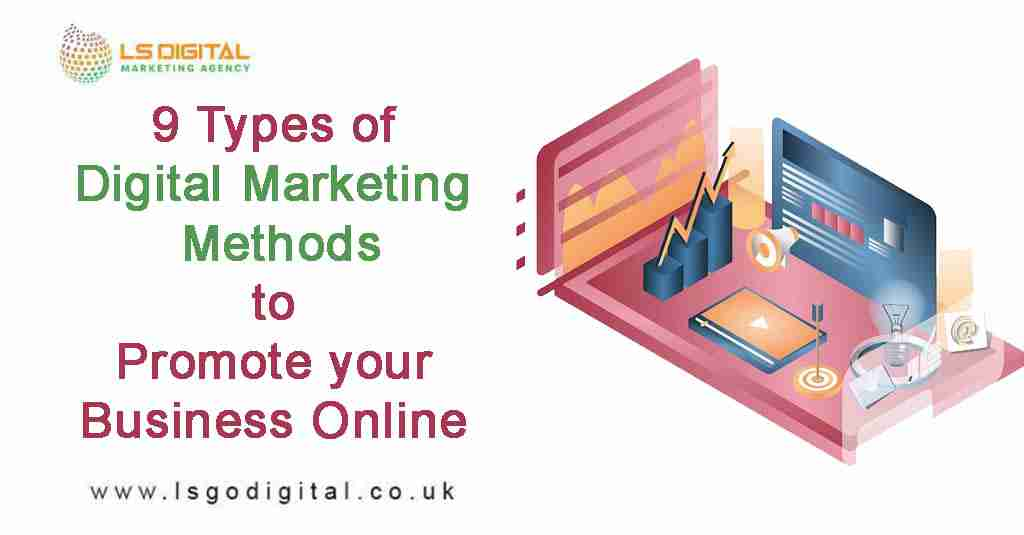 9 Types of Digital Marketing Methods-2020