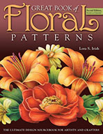 Great Book of Floral Patterns by Lora S Irish