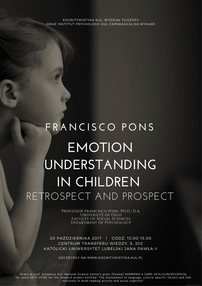 Francisco Pons – Emotion understanding in children. Retrospect and prospect