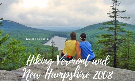 Hiking Vermont & NH 2008
