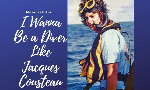 I Wanna Be A Diver Like Jacques Cousteau