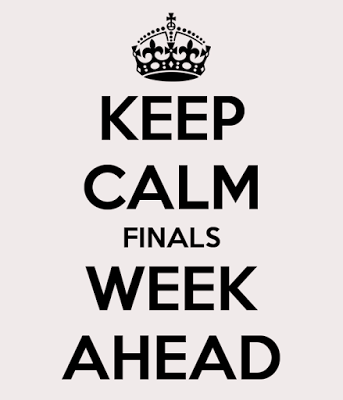 Finals Week. Ohhhhh Finals Week.