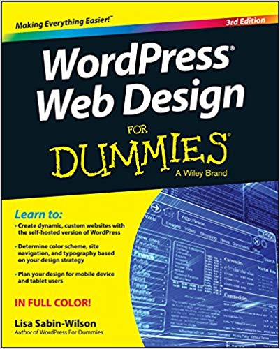 WordPress Design, WordPress Theme Design, WordPress Themes, WordPress Templates, For Dummies, Books, Lisa Sabin-Wilson