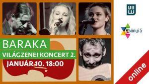 Baraka Világzenei Koncert 2.