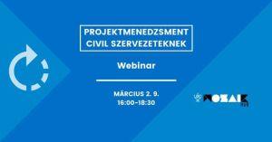 Projektmenedzsment civil szervezeteknek // Webinar