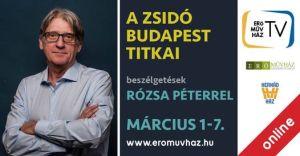A zsidó Budapest titkai, beszélgetések Rózsa Péterrel