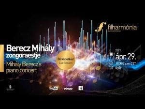 Berecz Mihály zongoraestje – Online közvetítés