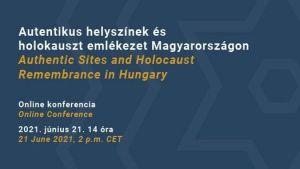 Autentikus helyszínek és holokauszt emlékezet Magyarországon