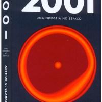 2001: uma odisseia no espaço e Mundos perdidos de 2001 – Arthur C. Clarke [Fórum Entre Pontos e Vírgulas] [Projeto Kubrick]