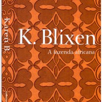 A fazenda africana – Karen Blixen