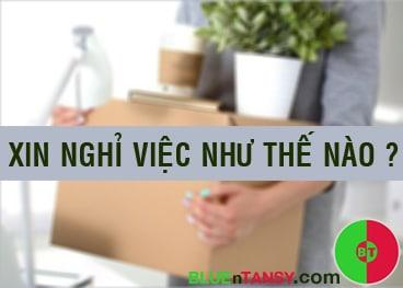 xin nghi viec nhu the nao