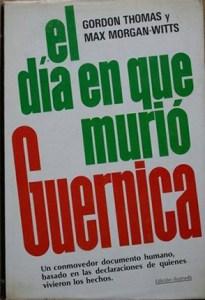 El día en que murió Guernica