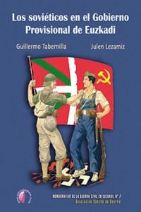 Los soviéticos en el Gobierno Provisional de Euzkadi