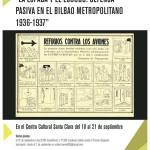 """Exposición """"La espada y el escudo: defensa pasiva en el Bilbao metropolitano 1936-1937"""""""