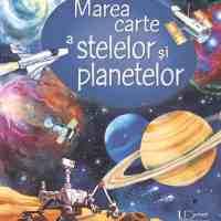 Marea carte a stelelor si a planetelor (Usborne)