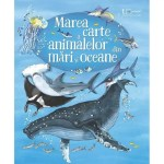 Marea carte a animalelor din mari si oceane