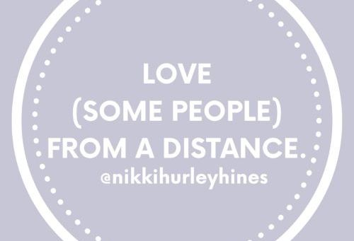 Mental Health Tip of the Day: Love from a distance