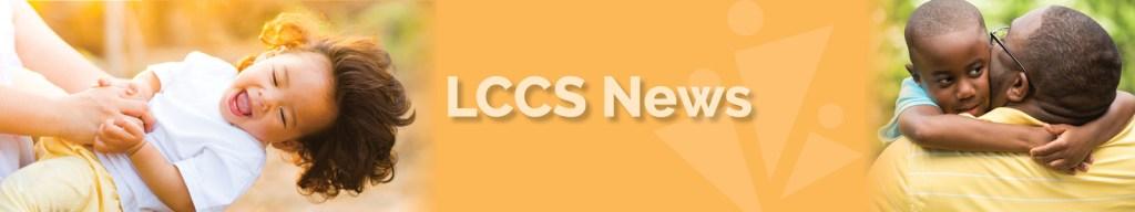 LCCS News