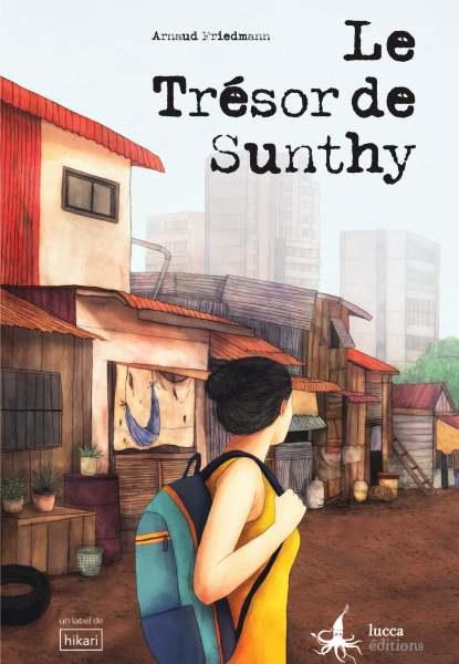 Couverture du roman Le Trésor de Sunthy d'Arnaud Friedmann