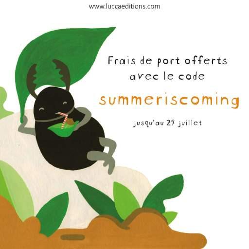 """Frais de port offerts avec le code """"summeriscoming"""""""