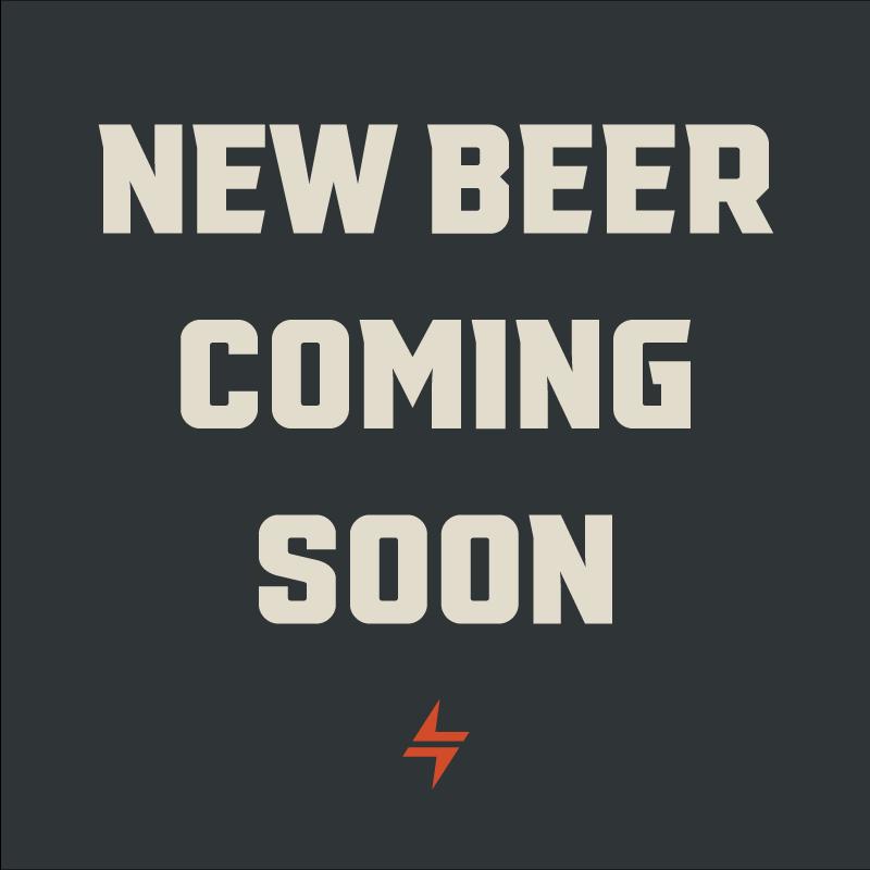 New Beer Coming Soon