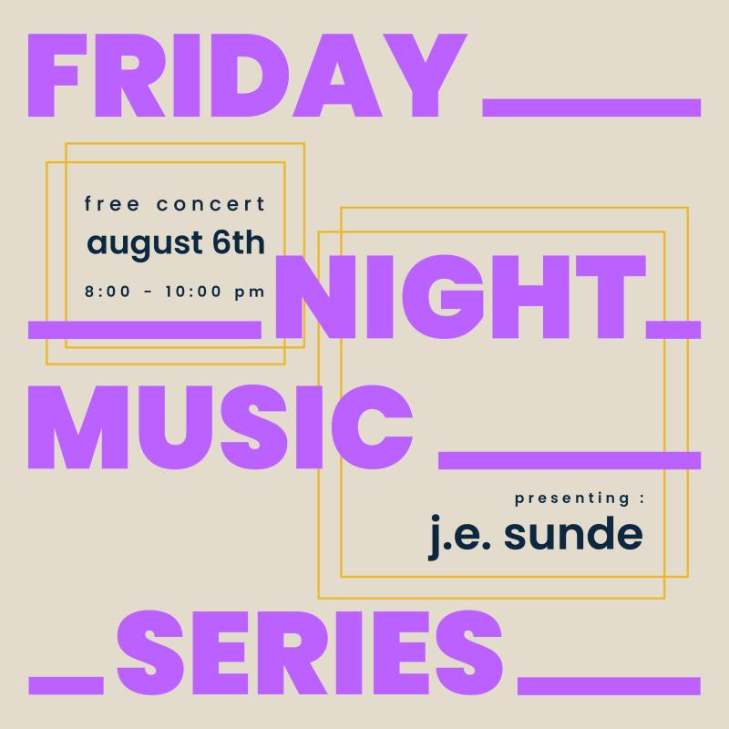 J.E. Sunde - Friday Night Music Series