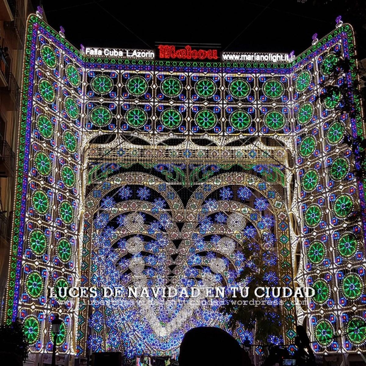 Fallas 2017 Valencia  Luces de Navidad en tu Ciudad