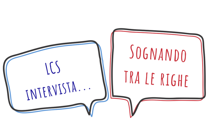 LCS intervista i blogger: Sognando tra le righe