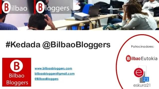 Kedada Bilbao Bloggers