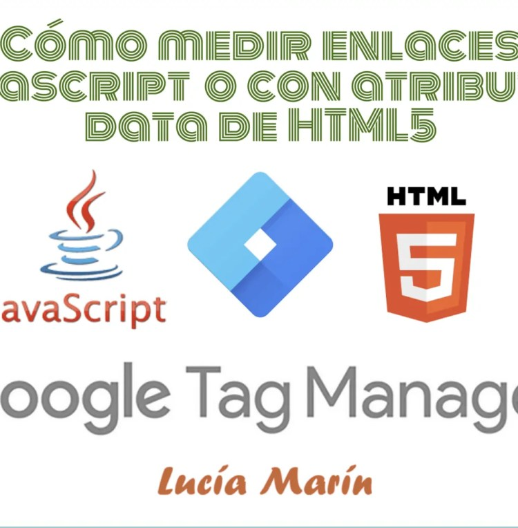 Tag Manager: Cómo medir links/enlaces javascript o tags con data attribute
