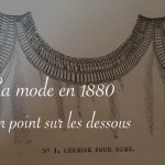 Typologie des dessous en 1880 - carnet de recherches de Lucie Choupaut