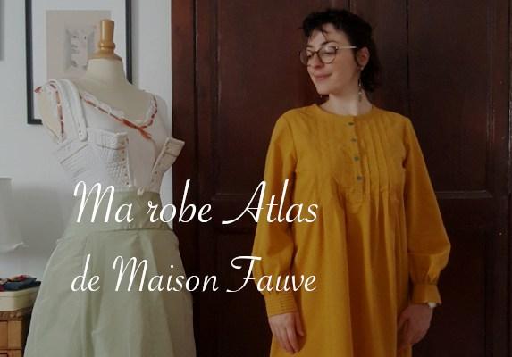 Ma robe Atlas de Maison Fauve - Carnet de recherches de Lucie Choupaut