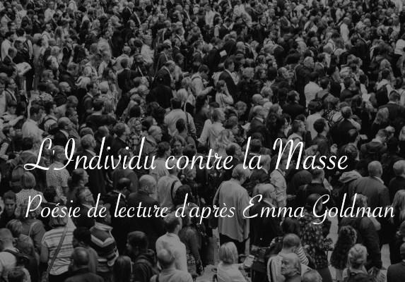 L'individu contre la masse, poésie de lecture d'après Emma Goldman - Carnet de recherches de Lucie Choupaut