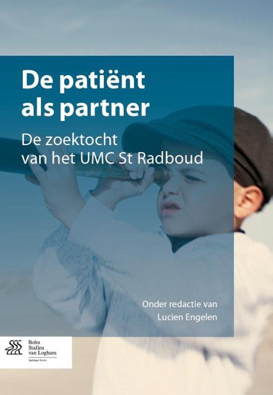 De patiënt als partner: De zoektocht van het UMC St Radboud (Dutch Edition) Kindle Edition